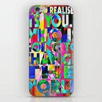 U IS GONNA MAKE CHANGE iPhone & iPod Skin