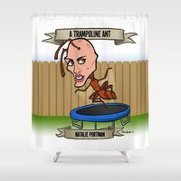 A Trampoline Ant (Natali… Shower Curtain