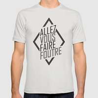 Allez Vous Faire Foutre Mens Fitted Tee Silver SMALL