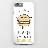 I Feel Fat As A Double C… iPhone 6 Slim Case