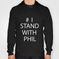 Stand With Phil Hoody