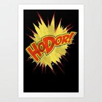 Hodor!  Art Print