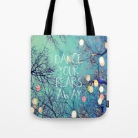 Dance Your Fears Away Tote Bag