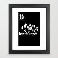 Elevens Enough black and white Framed Art Print