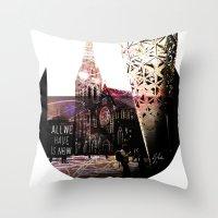 Christchurch - All We Ha… Throw Pillow