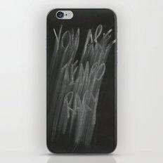TEMPORARY iPhone & iPod Skin