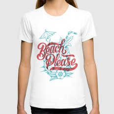 Beach Please Womens Fitted Tee White SMALL