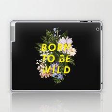 Born To Be Wild I Laptop & iPad Skin
