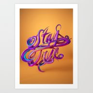Stay True // Typography Art Print