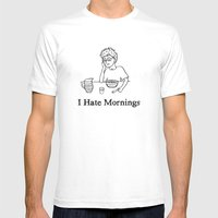 I Hate Mornings Mens Fitted Tee White SMALL