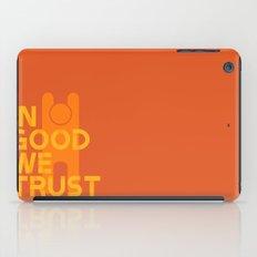 Trust in Good - Version 1 iPad Case