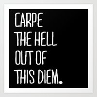 Carpe Diem ///www.pencil… Art Print