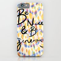 iPhone & iPod Case featuring be kind and be generous by cardboardcities