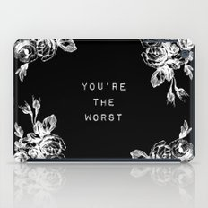 YOU'RE THE WORST iPad Case