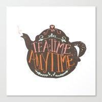 TEA TIME. ANY TIME. - Co… Canvas Print
