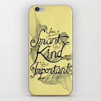 Smart. Kind. Important. (yellow) iPhone & iPod Skin