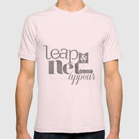 Leap & The Net Will Appe… Mens Fitted Tee Light Pink SMALL