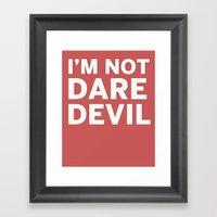 I'm Not Daredevil Framed Art Print