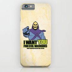 Skeletor - We want you for evil warriors Slim Case iPhone 6s