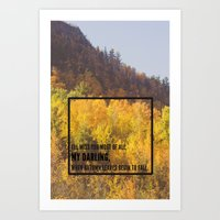 darling, autumn leaves are falling Art Print