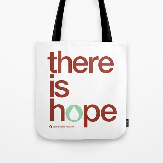 there is hope - blood:water mission  Tote Bag