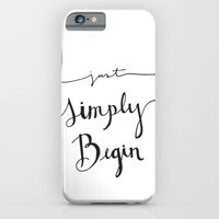 iPhone & iPod Case featuring Simply Begin by Jenna Settle