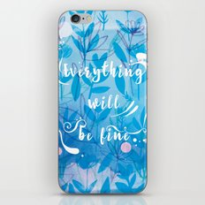 Everything Will Be Fine iPhone & iPod Skin
