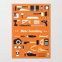 Make Something! Canvas Print