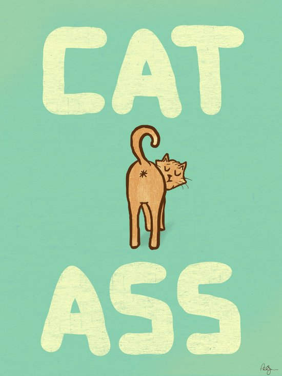 Cat Ass Art Print