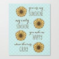 You are my sunshine sunflower art print Canvas Print