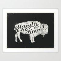 Stand Firm Art Print