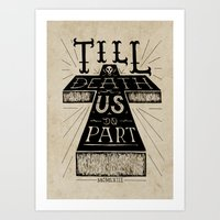 'Till death us do part Art Print