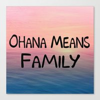 Ohana Canvas Print