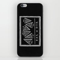 Eat, or Die (black) iPhone & iPod Skin