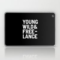 YOUNG WILD & FREELANCE Laptop & iPad Skin