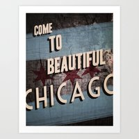Come to Beautiful Chicago Art Print