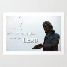 How you lead Art Print