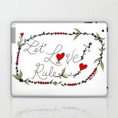 Let Love Rule Laptop & iPad Skin