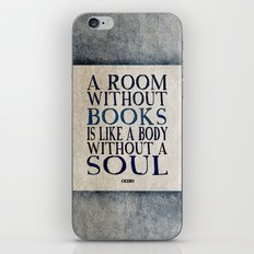 A room without books is like a body without a soul iPhone & iPod Skin