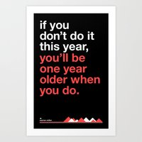 Warren Miller - you'll be one year older when you do Art Print