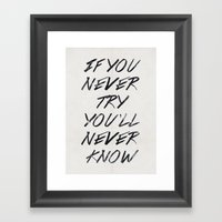 If You Never Try (White) Framed Art Print