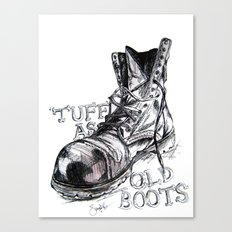 Tuff as old boots Canvas Print