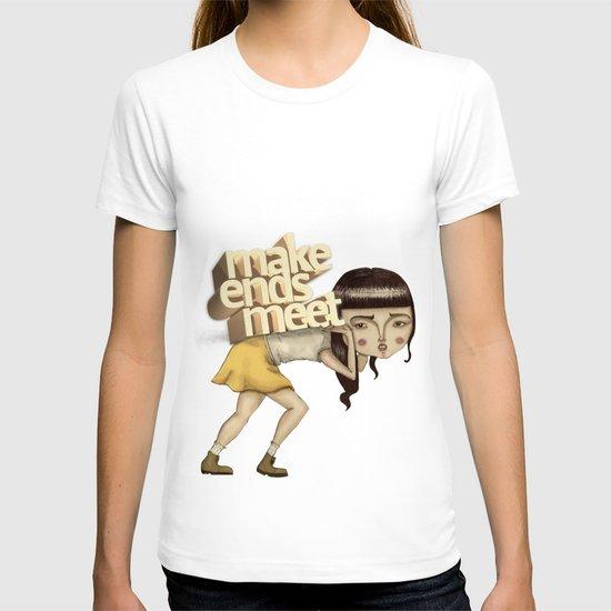 make ends meet T-shirt
