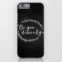iPhone & iPod Case featuring Be You Bravely // White on Black by Magpie Paper Works