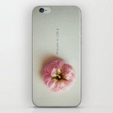 I will be waiting. iPhone & iPod Skin