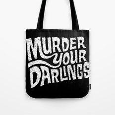 Murder Your Darlings Tote Bag