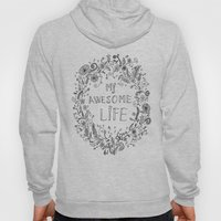 Awesome life Hoody