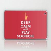 Keep Calm And Play Saxop… Laptop & iPad Skin
