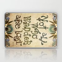 Not All Who Wander Laptop & iPad Skin