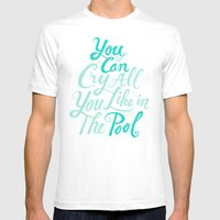 Cry In The Pool Mens Fitted Tee White SMALL